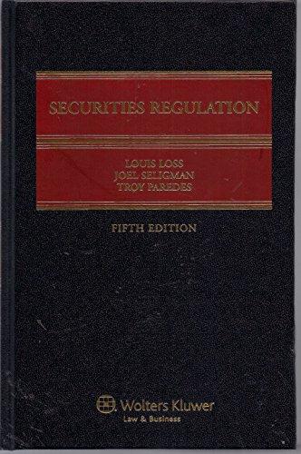 Securities Regulation Fifth Edition Volume XI Revised: Louis Loss, Joel