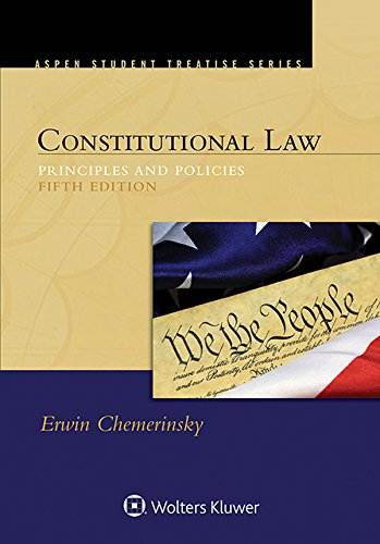 9781454849476: Constitutional Law: Principles and Policies (Aspen Student Treatise)