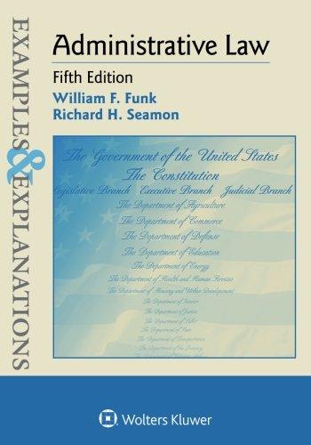 Administrative Law: William F. Funk