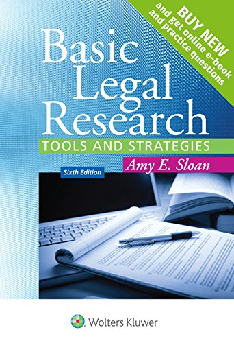 Basic Legal Research: Tools and Strategies (Aspen Coursebook): Amy E. Sloan
