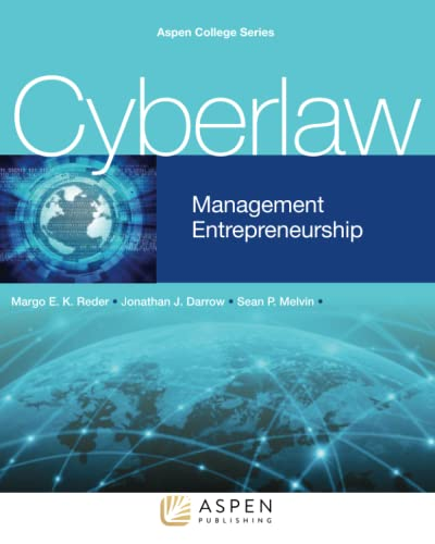 9781454850458: Cyberlaw: Management and Entrepreneurship (Aspen College)