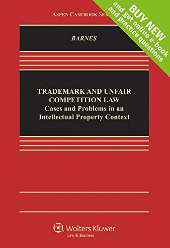 9781454851417: Trademark and Unfair Competition Law in An Intellectual Property Context [Connected Casebook] (Aspen Casebook)