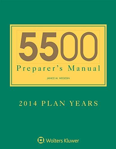 5500 Preparers Manual for 2014 Plan Years: Janice M. Wegesin