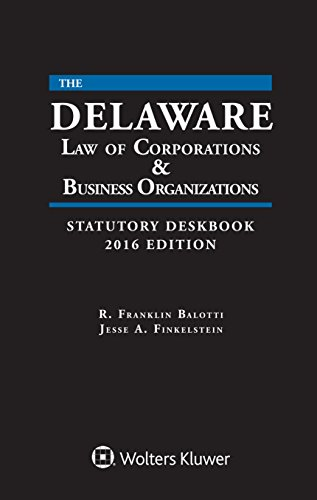 9781454856542: Delaware Law of Corporations and Business Organizations Deskbook with CD, 2016 Edition