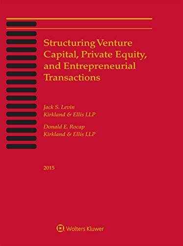 9781454856863: Structuring Venture Capital, Private Equity and Entrepreneurial Transactions