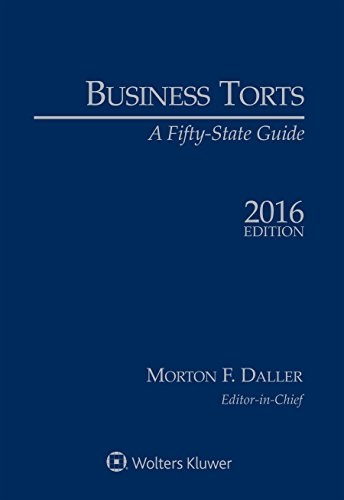 9781454857396: Business Torts: A Fifty State Guide, 2016 Edition