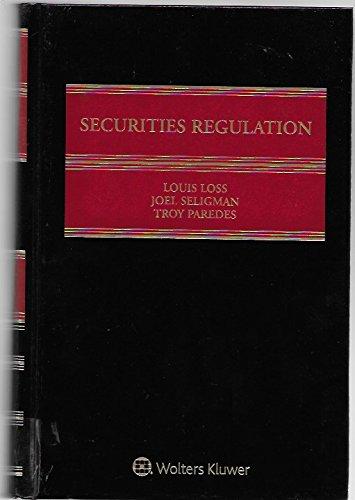 Securities Regulation 2016 Cumulative Supplement: Troy Paredes, Joel