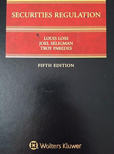 Securities Regulation III: Fifth Edition: Louis Loss, Joel