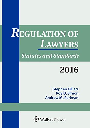 9781454859079: Regulation of Lawyers: Statutes & Standards 2016 Supplement