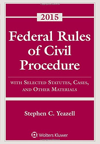 9781454859147: Federal Rules of Civil Procedure: with Selected Statutes, Cases and Other Materials