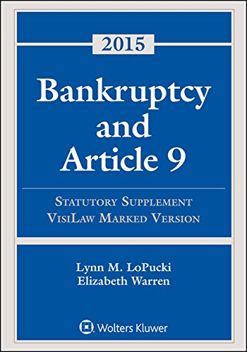 9781454859192: Bankruptcy Article 9: 2015 Statutory Supplement, Visilaw Version