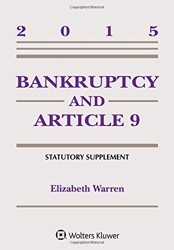 9781454859260: Bankruptcy and Article 9 Statutory Supplement