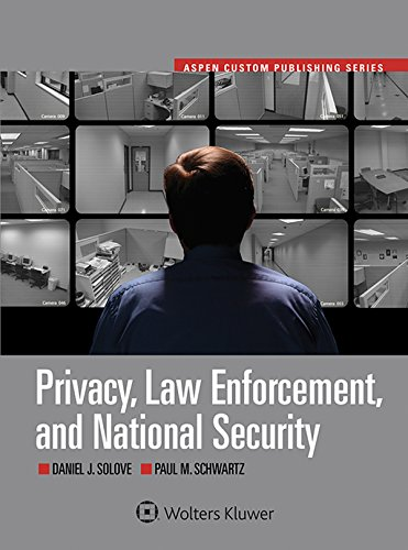 9781454861539: Privacy, Law Enforcement and National Security (Aspen Select) (Aspen Custom Publishing)