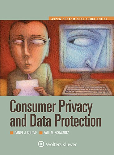 9781454861546: Consumer Privacy and Data Protection (Aspen Select) (Aspen Custom)