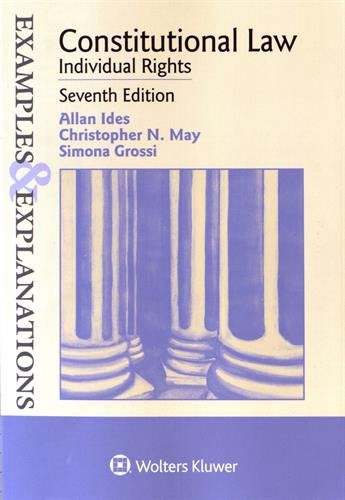 9781454863922: Examples & Explanations: Constitutional Law: Individual Rights