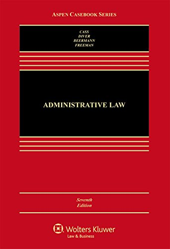 9781454866985: Administrative Law: Cases and Materials (Aspen Casebook Series)