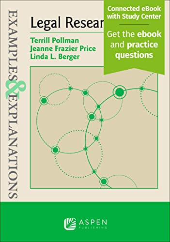 Examples Explanations for Legal Research (Paperback): Terill Pollman, Jeanne
