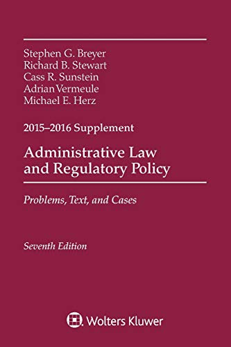 9781454868729: Administrative Law and Regulatory Policy: Problems, Text, and Cases, Seventh Edition, 2015-2016 Case Supplement (Supplements)
