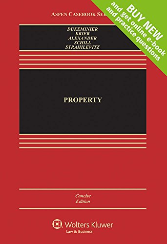Property, Concise Edition [Connected Casebook] (Looseleaf): Jesse Dukeminier, James