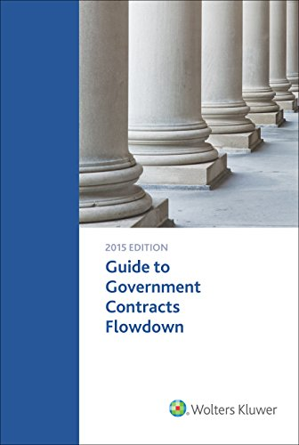 9781454869832: Guide To Government Contacts Flowdown Requirements