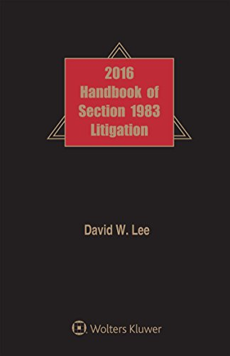 9781454872238: Handbook of Section 1983 Litigation, 2016 Edition