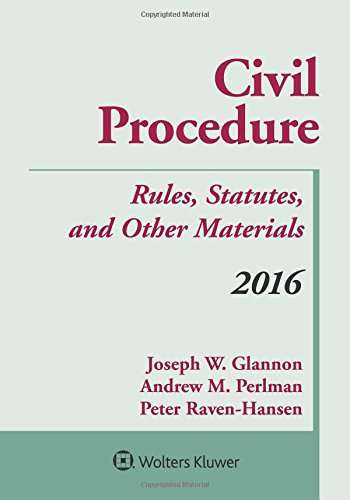 9781454875338: Civil Procedure: Rules Statutes and Other Materials 2016 Supplement