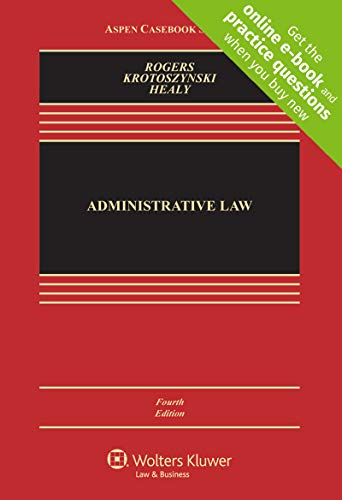 Administrative Law: Rogers, John M./