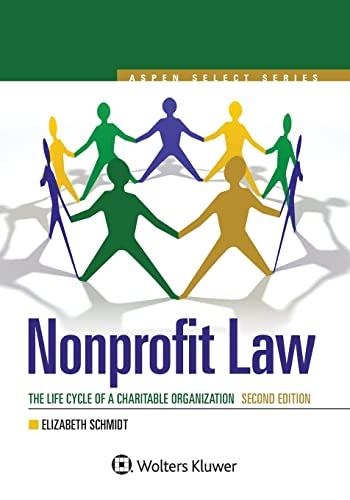 Nonprofit Law: The Life Cycle of A Charitable Organization (Aspen Select): Schmidt, Elizabeth