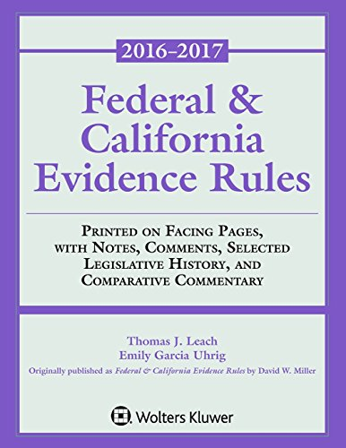 9781454880547: Federal & California Evidence Rules: 2016-2017 Supplement (Supplements)