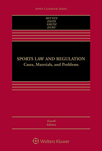 9781454882107: Sports Law and Regulation: Cases, Materials, and Problems (Aspen Casebook)