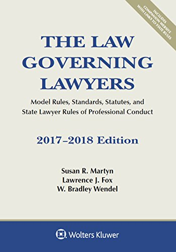 The Law Governing Lawyers: Model Rules, Standards,: Martyn, Susan R.;
