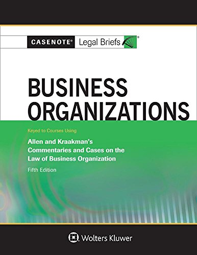9781454885214: Casenote Legal Briefs for Business Organizations Keyed to Allen and Kraakman