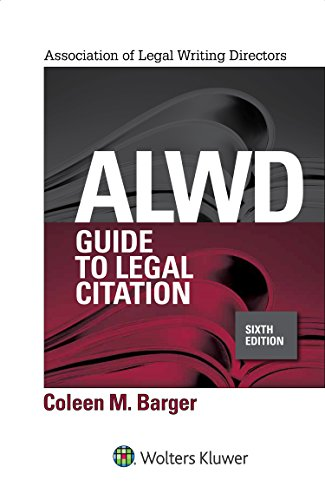 9781454887768: ALWD Guide to Legal Citation (Aspen Coursebook Series)