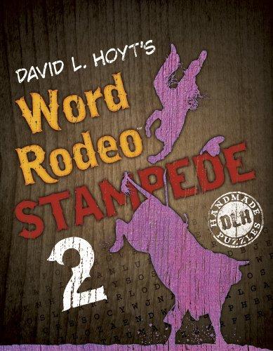 David L. Hoyt's Word Rodeo(tm) Stampede 2: Hoyt, David L.