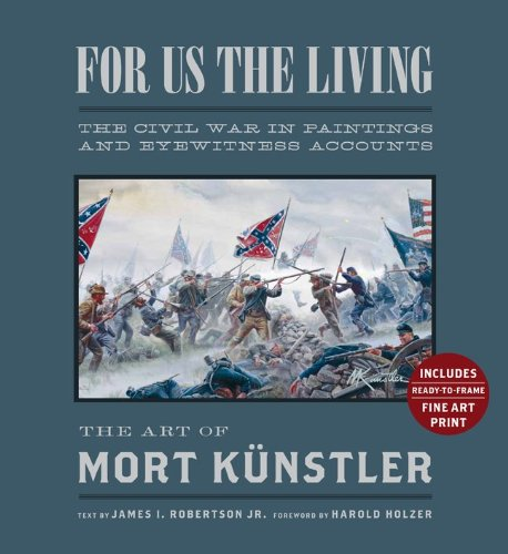 9781454901570: For Us the Living (Collector's Edition): The Civil War in Paintings and Eyewitness Accounts