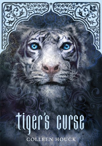 Tiger's Curse (Book 1 in the Tiger's Curse Series): Houck, Colleen