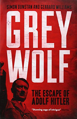 9781454903048: Grey Wolf: The Escape of Adolf Hitler