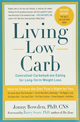 9781454903512: Living Low Carb: Controlled-Carbohydrate Eating for Long-Term Weight Loss