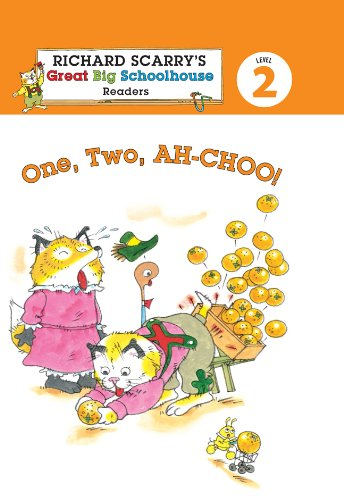 9781454903802: Richard Scarry's Readers (Level 2): One, Two, AH-CHOO! (Richard Scarry's Great Big Schoolhouse)