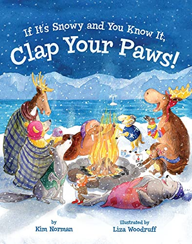If It's Snowy and You Know It, Clap Your Paws!: Norman, Kim