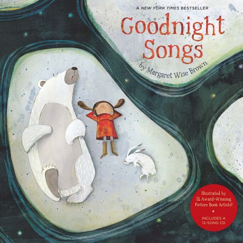 9781454904465: Goodnight Songs: Illustrated by Twelve Award-Winning Picture Book Artists