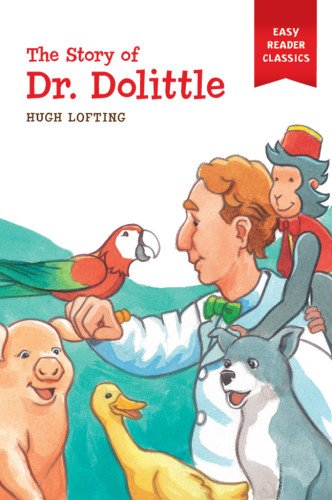 9781454905912: The story of Doctor Dolittle (Easy Reader Classics)