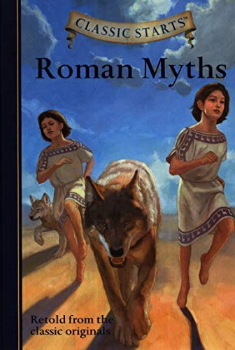 Classic Starts™: Roman Myths (Classic Starts™ Series): Namm, Diane