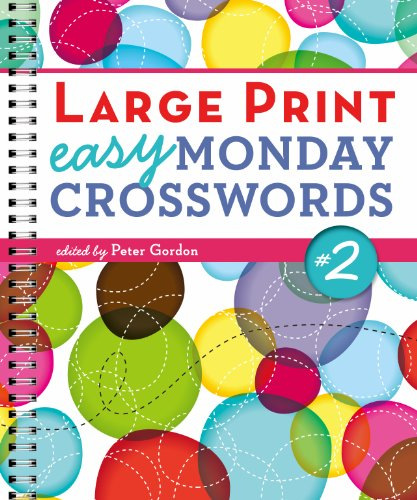 9781454906483: Large Print Easy Monday Crosswords #2 (Large Print Crosswords)