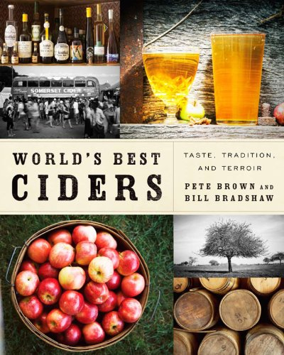 9781454907886: World's Best Ciders: Taste, Tradition, and Terroir