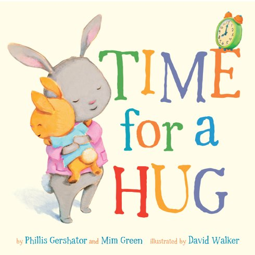 Time for a Hug (Snuggle Time Stories): Phillis Gershator and Mim Green