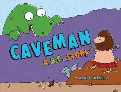 9781454908692: Caveman, A B.C. Story