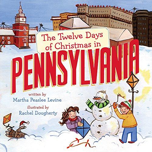 The Twelve Days of Christmas in Pennsylvania: Levine, Martha Peaslee