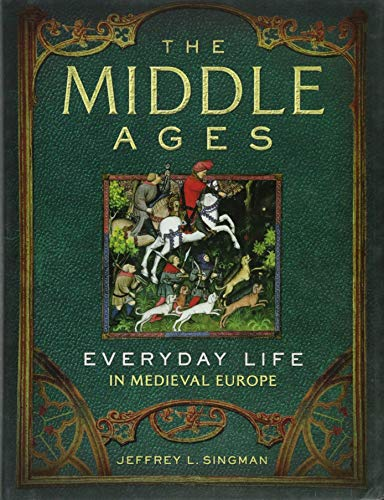 9781454909057: The Middle Ages: Everyday Life in Medieval Europe