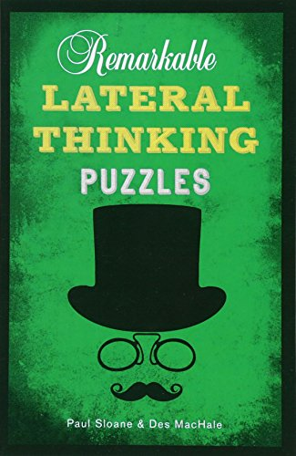 9781454909897: Remarkable Lateral Thinking Puzzles